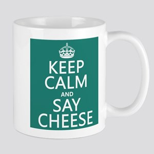 Keep Calm and Say Cheese Mugs