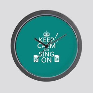 Keep Calm and Sing On Wall Clock