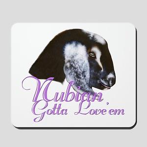 Nubian Goat Gotta Love 'em Mousepad