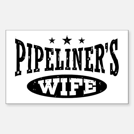 Pipeliner's Wife Sticker (Rectangle)