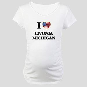 I love Livonia Michigan Maternity T-Shirt