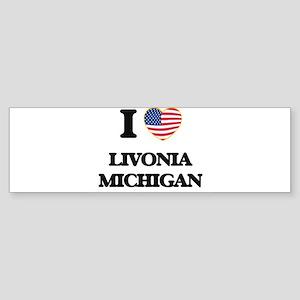 I love Livonia Michigan Bumper Sticker