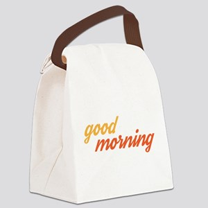 Good Morning Canvas Lunch Bag