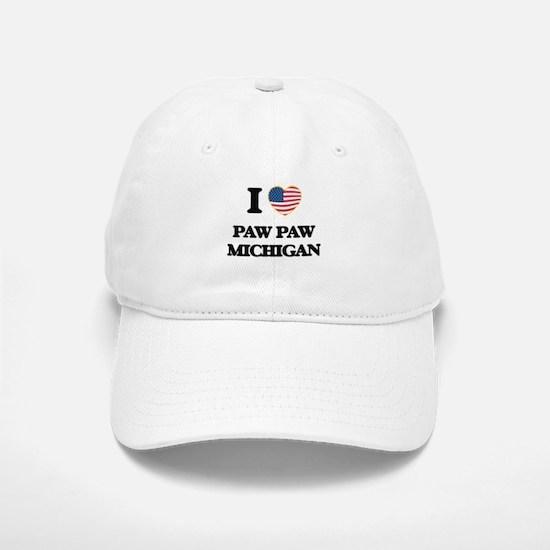 I love Paw Paw Michigan Baseball Baseball Cap
