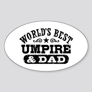World's Best Umpire and Dad, Sticker (Oval)