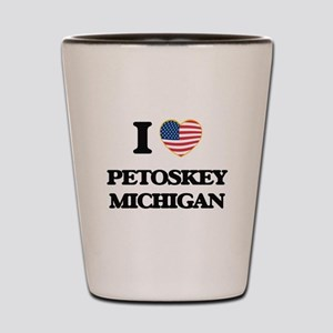 I love Petoskey Michigan Shot Glass