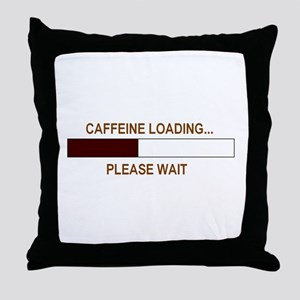 CAFFEINE LOADING... Throw Pillow