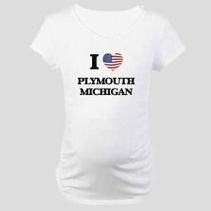 I love Plymouth Michigan Maternity T-Shirt