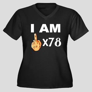 I Am Middle Finger Times 78 Plus Size T-Shirt