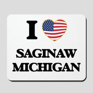 I love Saginaw Michigan Mousepad