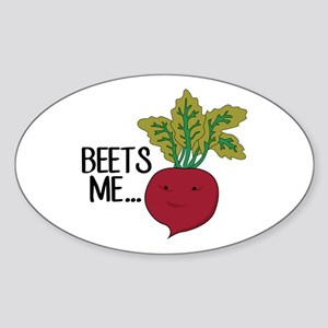 Beets Me... Sticker