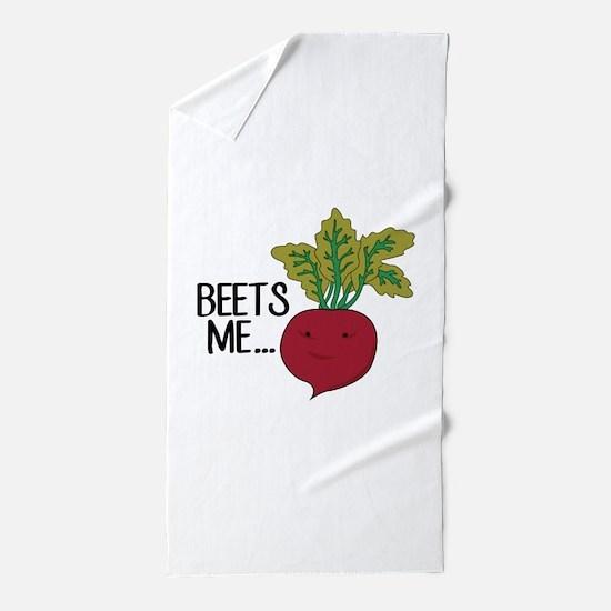 Beets Me... Beach Towel