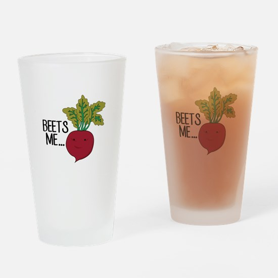 Beets Me... Drinking Glass
