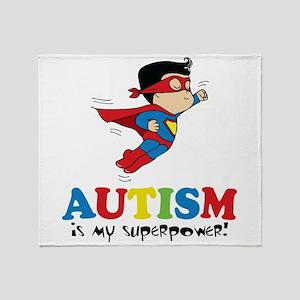 Autism is my superpower! Throw Blanket