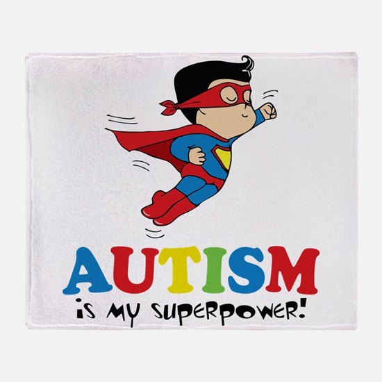 Autism is my superpower! Throw Blanket
