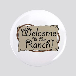 Welcome To Our Ranch! Button