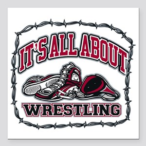 "It's All About Wrestling Square Car Magnet 3"" x 3"""