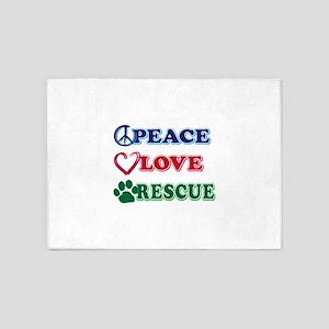 Peace Love Rescue 5'x7'Area Rug