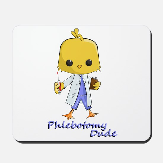 Phlebotomy Dude Mousepad