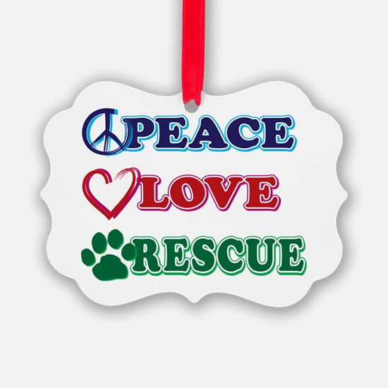 Peace Love Rescue Ornament