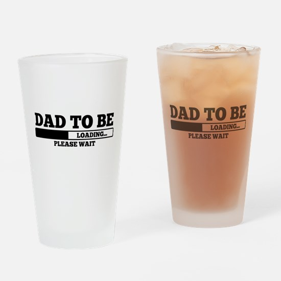 Dad to be Drinking Glass