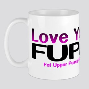 The FUPA Mug
