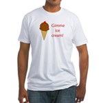 GIMME ICE CREAM Fitted T-Shirt