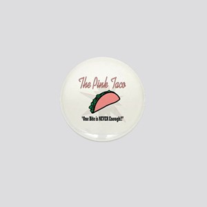 The Pink Taco Mini Button