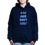 Gym hair dont care! Women's Hooded Sweatshirt