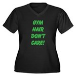 Gym hair dont care! Plus Size T-Shirt