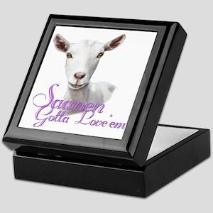 Saanen Goat Gotta Love 'em Keepsake Box
