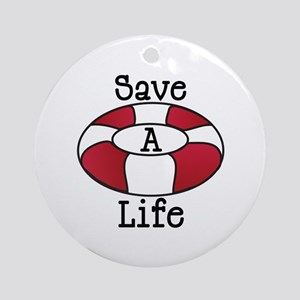 Save A Life Ornament (Round)