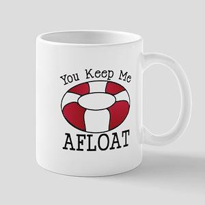 You Keep Me Afloat Mugs