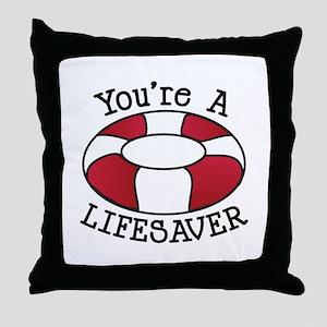 You're A Lifesaver Throw Pillow