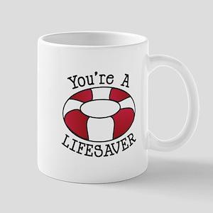 You're A Lifesaver Mugs