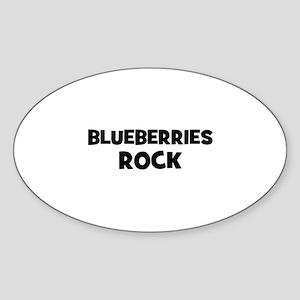 blueberries rock Oval Sticker