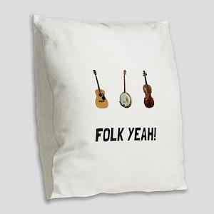 Folk Yeah Burlap Throw Pillow