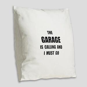 Garage Calling Burlap Throw Pillow