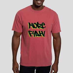 More Fyah T-Shirt