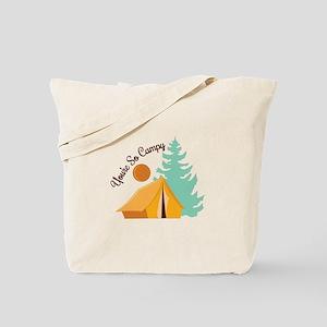 So Campy Tote Bag