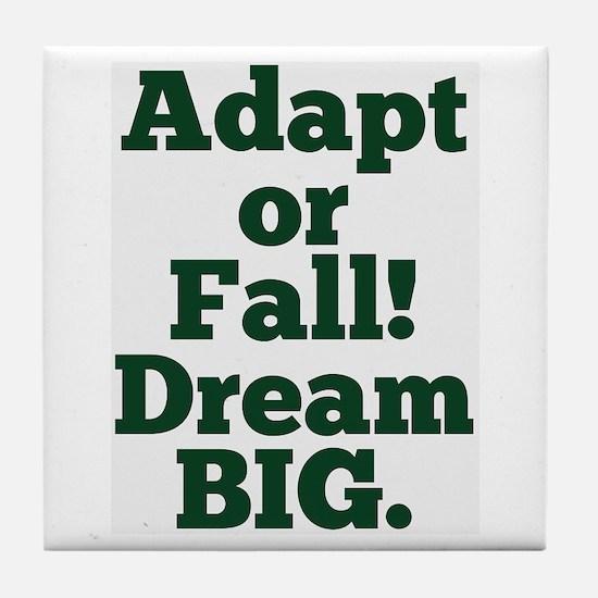 Adapt or Fall! Tile Coaster