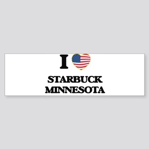I love Starbuck Minnesota Bumper Sticker