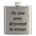 No one ever drowned in sweat Flask