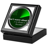 Don't Worry About It Keepsake Box