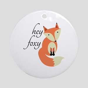 Hey Foxy Ornament (Round)