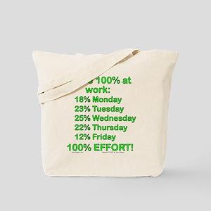 100% At Work! Tote Bag