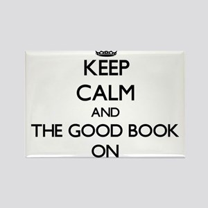 Keep Calm and The Good Book ON Magnets