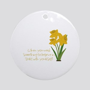 Something To Believe Ornament (Round)