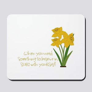 Something To Believe Mousepad