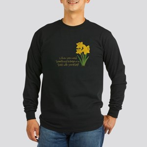 Something To Believe Long Sleeve T-Shirt